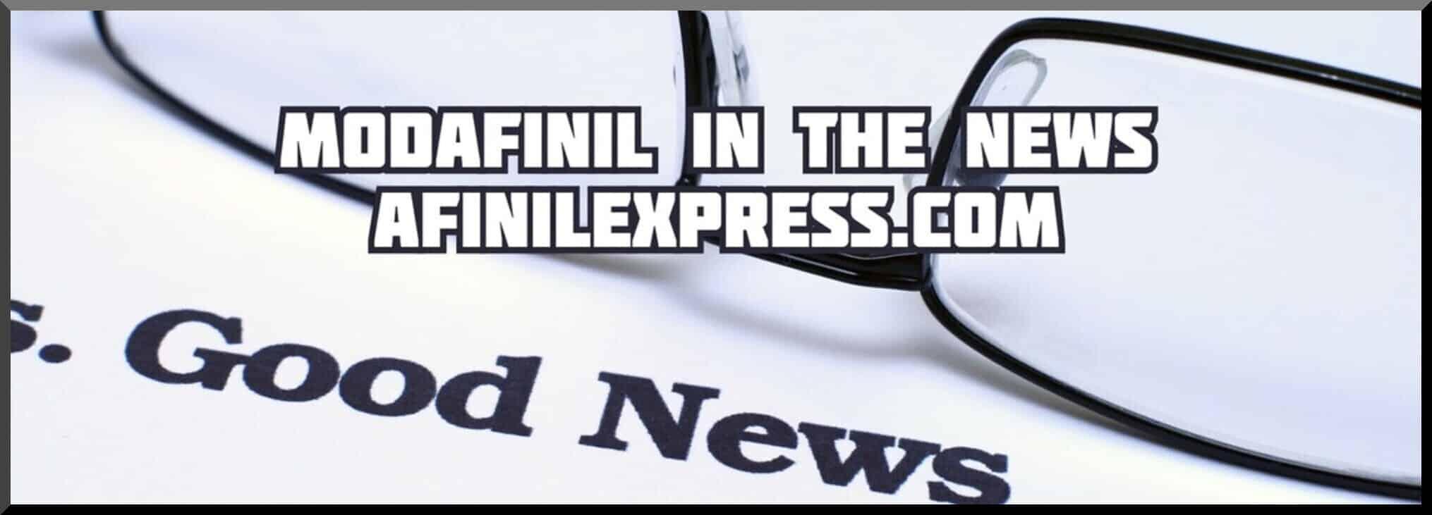 modafinil in the news