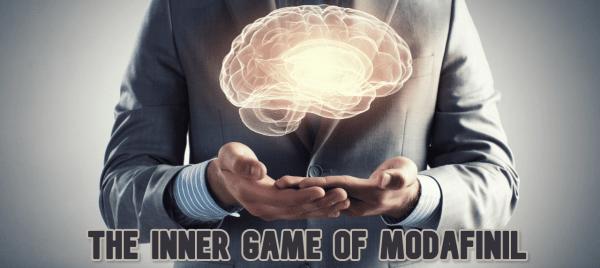 The Inner Game Of Modafinil.
