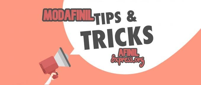 modafinil tips and tricks, afinilexpress.org
