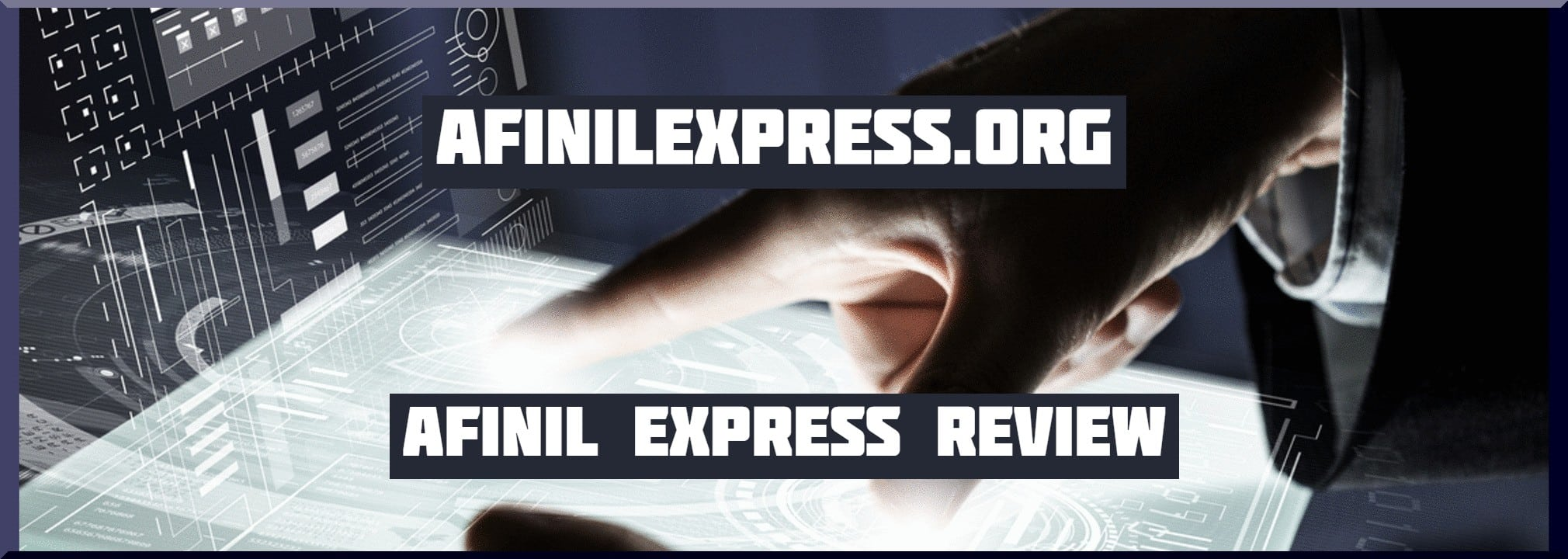 Afinil Express Review