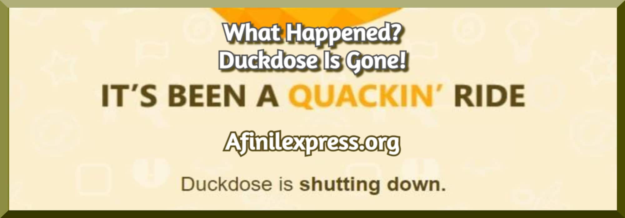 duckdose is closed, afinilexpress.org
