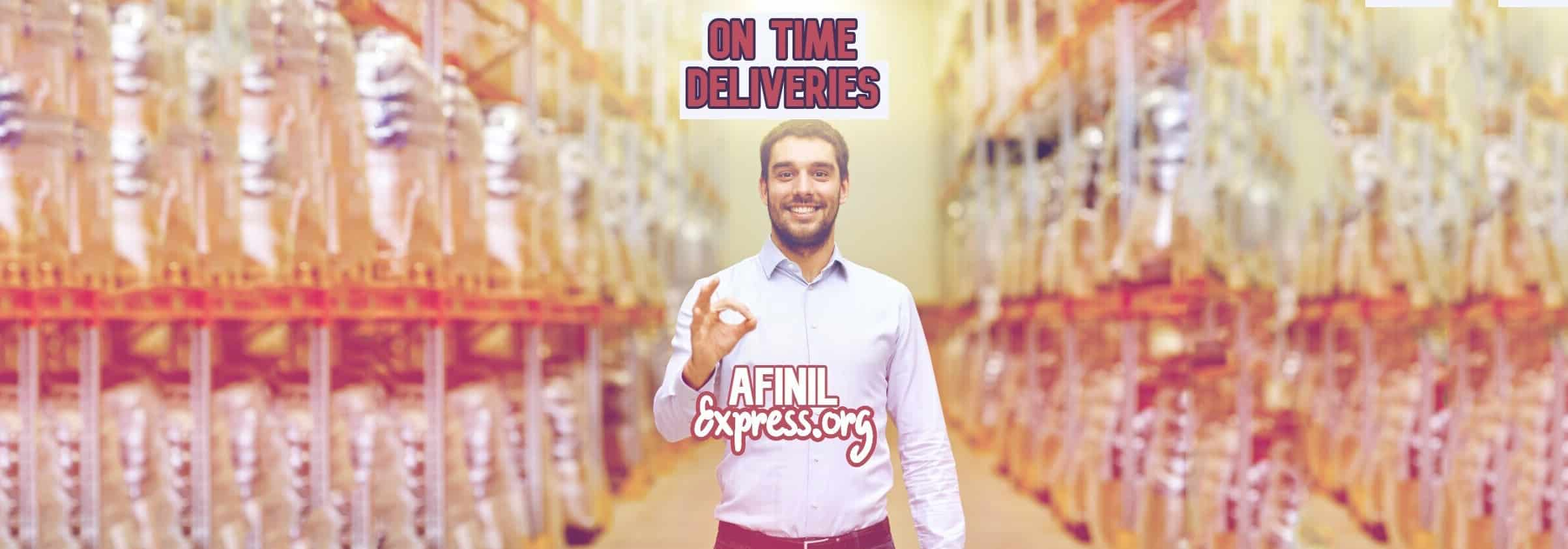 on time deliveries, afinil express