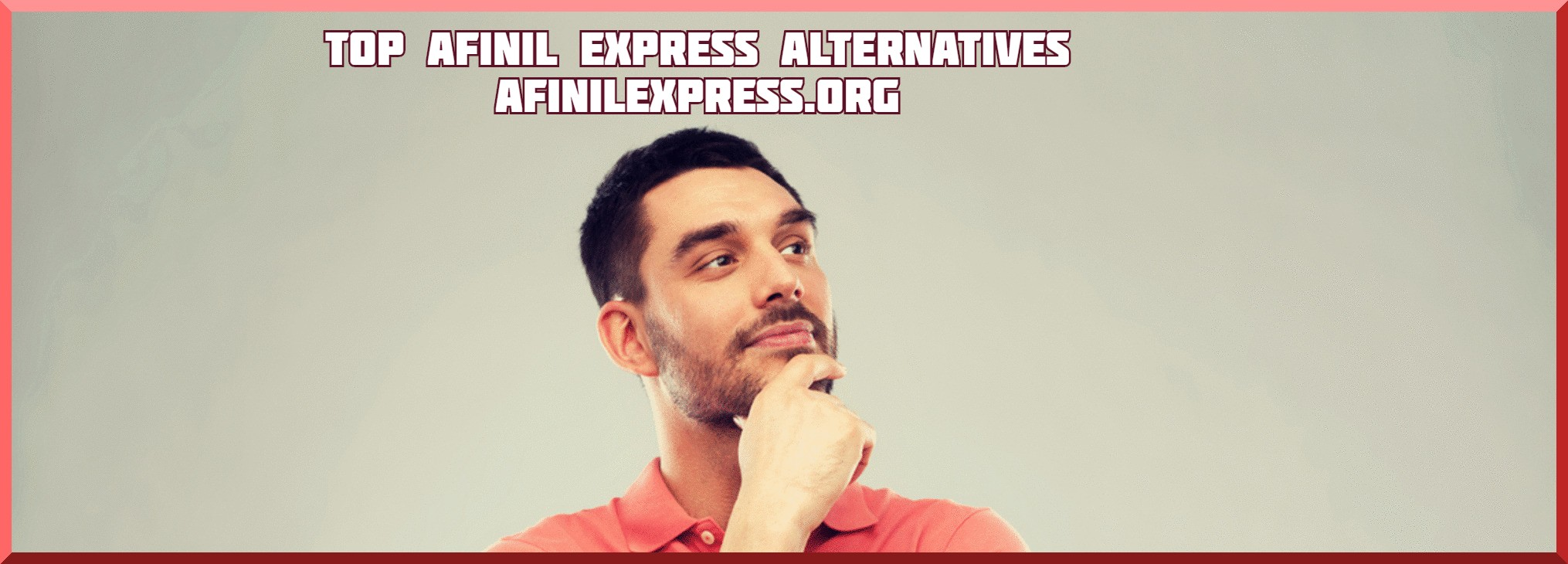 Top Afinil Express Alternatives, afinil express review