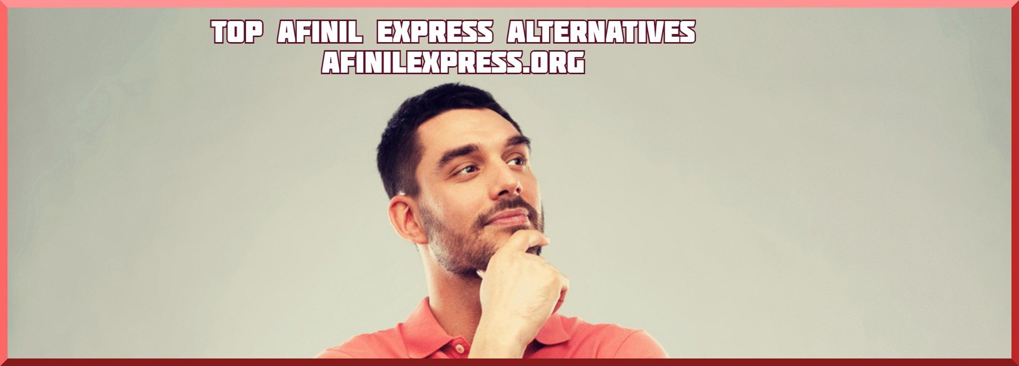Top Afinil Express Alternatives