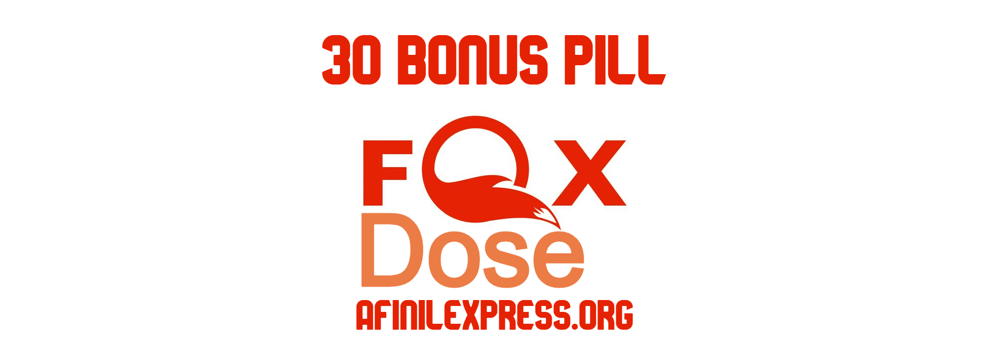 foxdose 30pill offer, afinilexpress.org