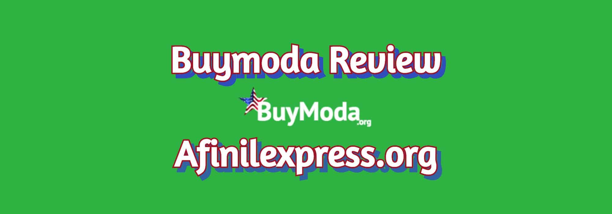 BuyModa Review Afinilexpress.org