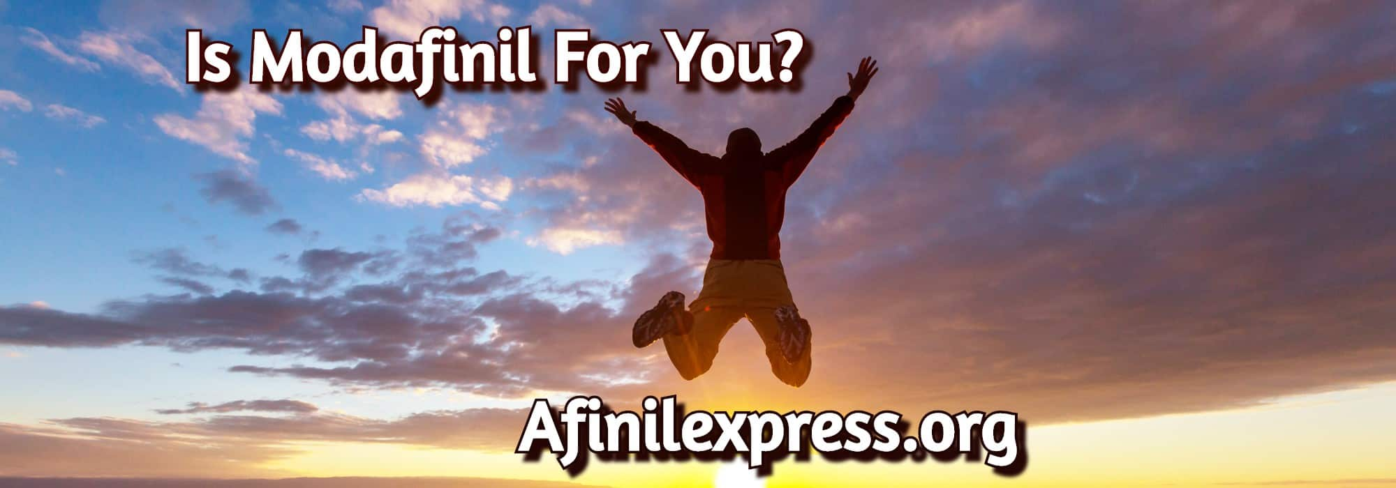 Is Modafinil For You, Afinilexpress