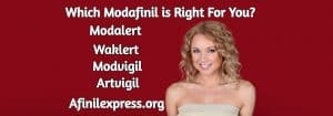 Which Modafinil is Right For You, Afinilexpress.org