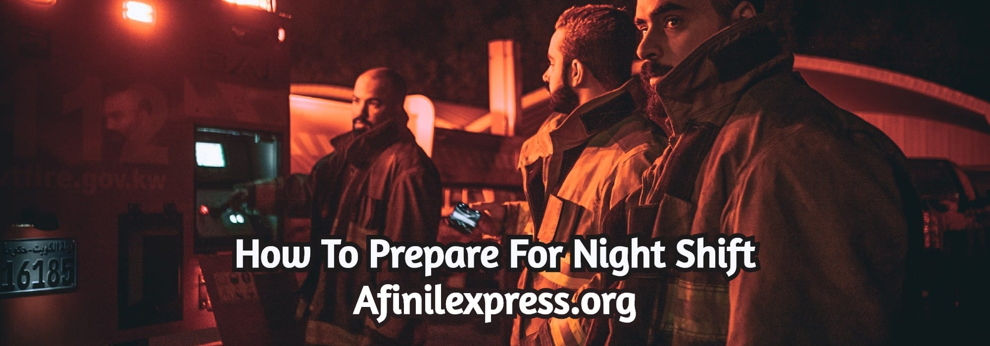 nightshift, how to stay awake, afinilexpress.org
