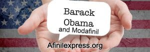 obama used modafinil, afinilexpress.org