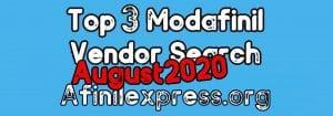 Top 3 Modafinil Vendor Search August 2020