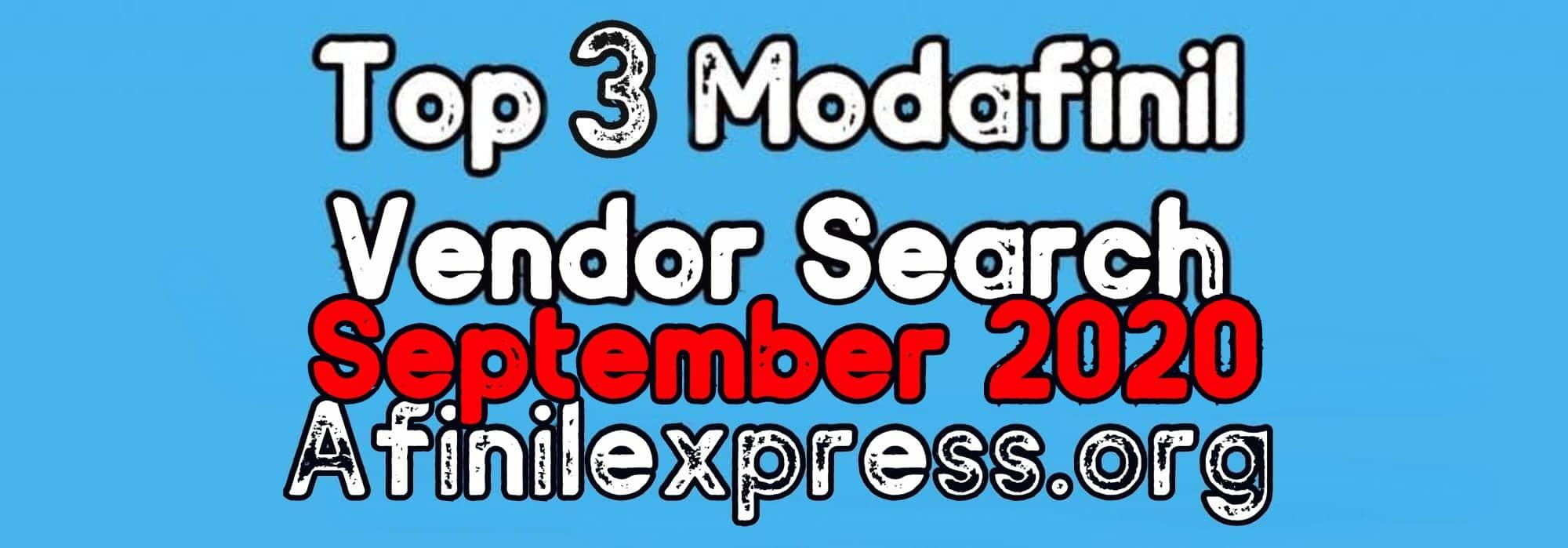 Top 3 Modafinil Vendors September 2020