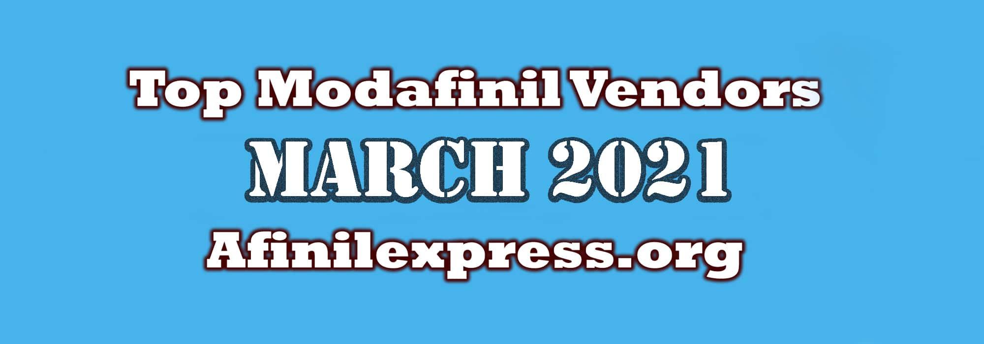Top 3 Modafinil Vendors March 2021