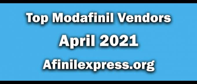Top 3 Modafinil Vendors April 2021