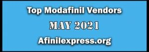 Top 3 Modafinil Vendors May 2021
