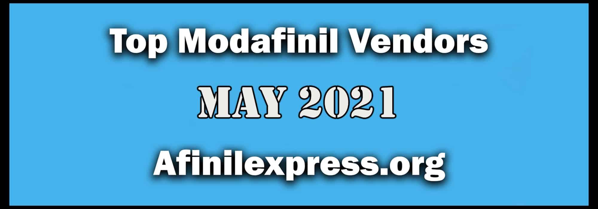 Top 3 Modafinil Vendors May 2021