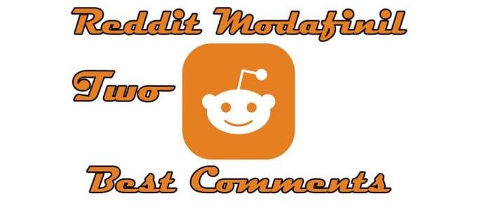 Best Reddit Modafinil Comments 2