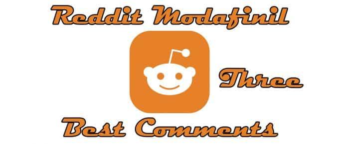 Best Reddit Modafinil Comments 3