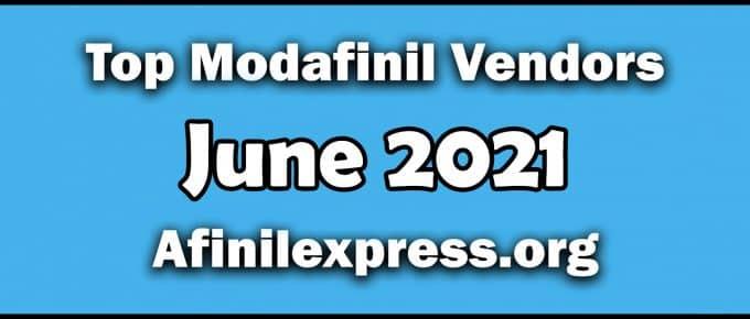 Top 3 Modafinil Vendors June 2021