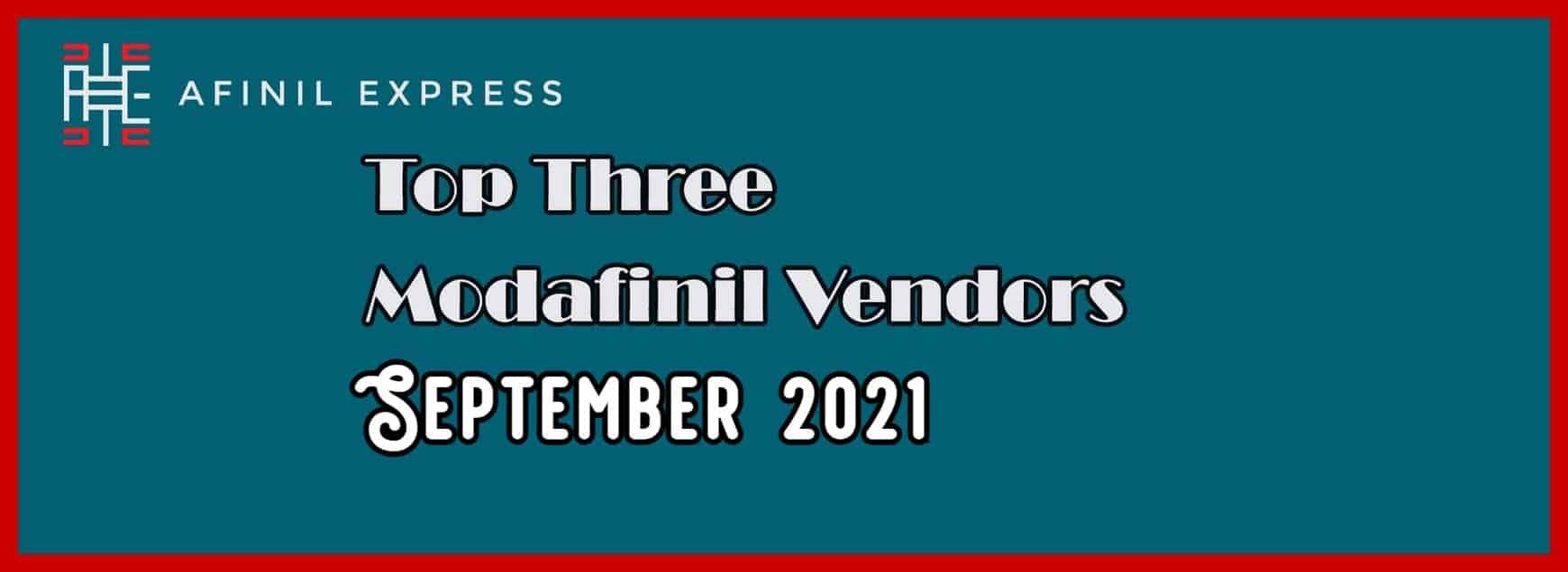 Top 3 Modafinil Vendors September 2021