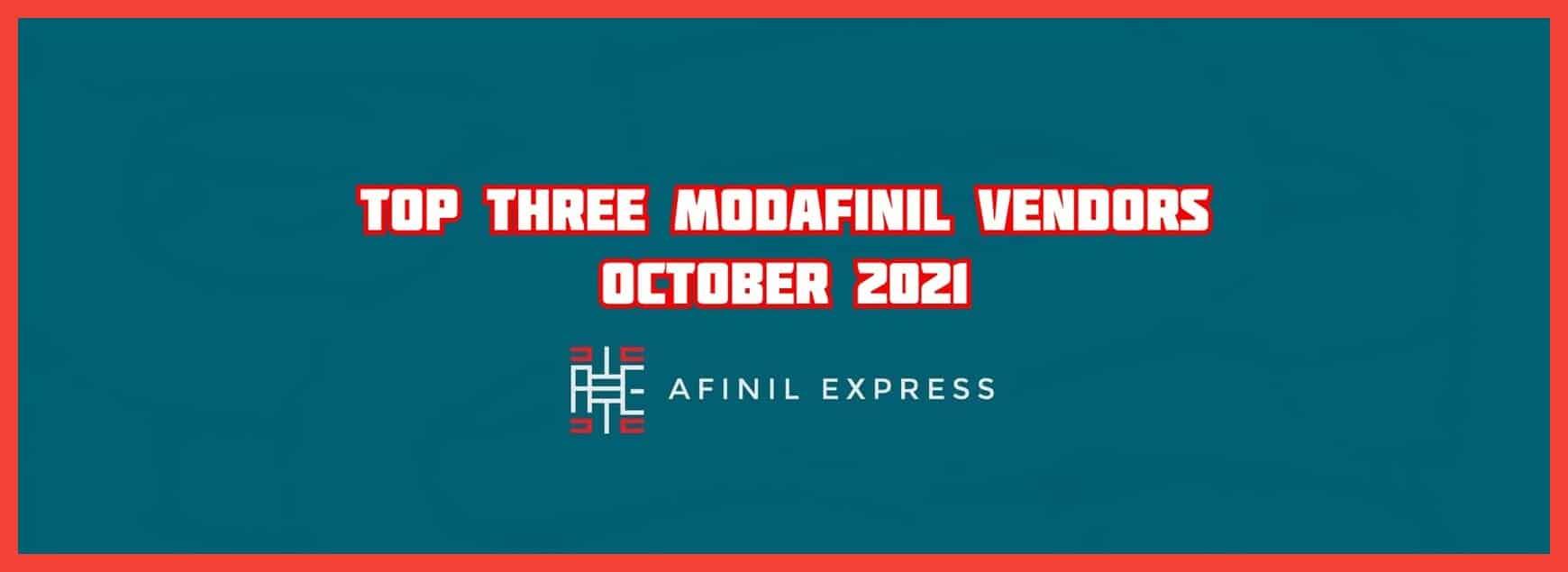 Top 3 Modafinil vendors October 2021